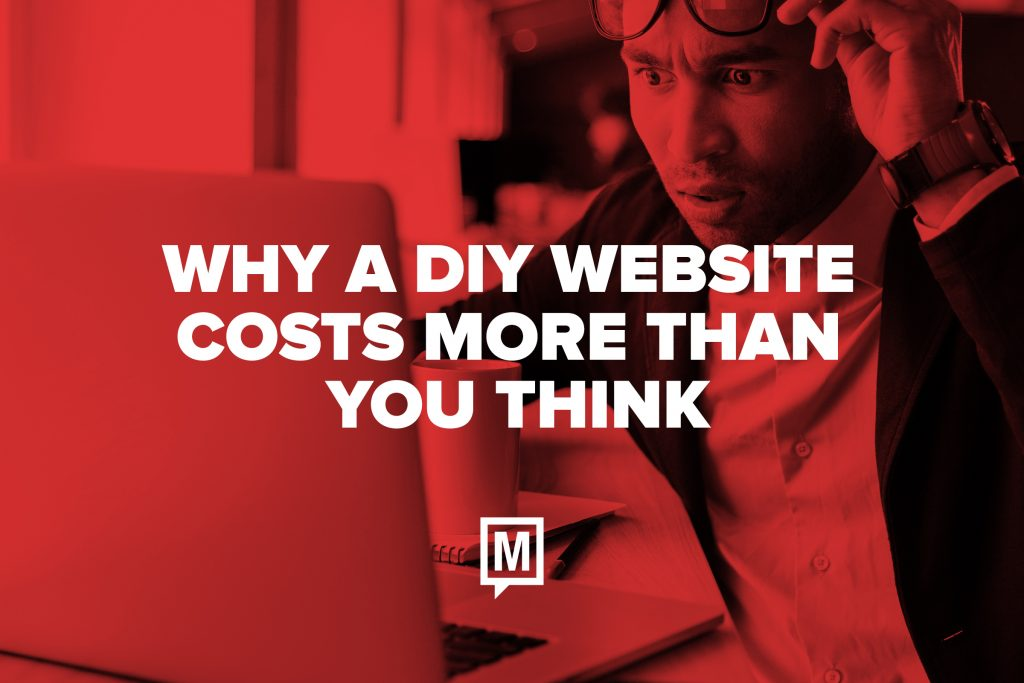 Why a DIY Website Costs More Than You Think