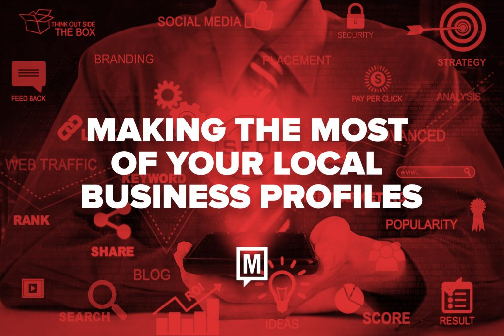 Making the Most of Your Local Business Profiles